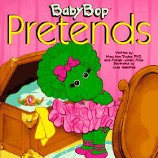 Baby Bop Pretends (9781570640223) Mary Ann Dudko, Margie