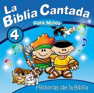 La Biblia Cantada Historias de la Biblia, Vol. 4 Various