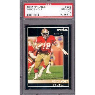 1992 Pinnacle #235 Pierce Holt 49ers PSA 10 pop 1