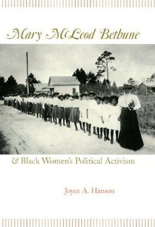 Mary McLeod Bethune and Black Womens Political Activism (MISSOURI