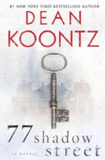 77 Shadow Street by Dean Koontz from