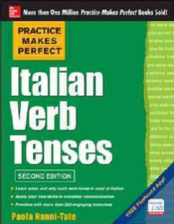 Practice Makes Perfect Italian Verb Tenses (Paperback) Today $10.40