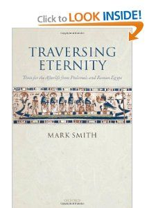 Traversing Eternity Texts for the Afterlife from Ptolemaic and Roman