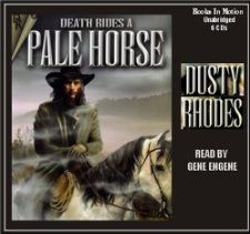Death Rides a Pale Horse (9781596074439): Dusty Rhodes
