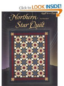 Northern Star Quilt (Quilt in a Day) (Quilt in a Day Series) Sue