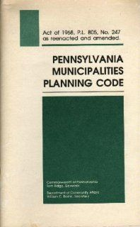 Pennsylvania Municipalities Planning Code (Act 247 of 1968