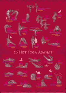 Yoga Poster 26 Hot Yoga Asanas, Bikram Yoga & Hot Yoga:
