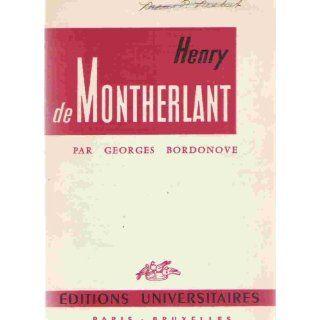 Henry de Montherlant: G Bordonove: Bücher