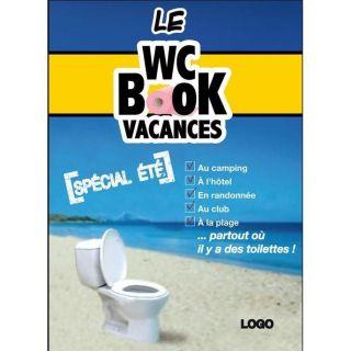LE WC BOOK VACANCES ; SPECIAL ETE   Achat / Vente BD Pascal Petiot