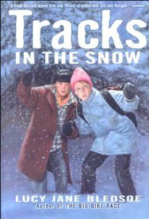Tracks in the Snow: Lucy Jane Bledsoe: 9780606178303: