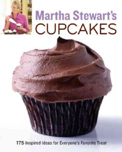Martha Stewarts Cupcakes 175 Inspired Ideas for Everyones Favorite