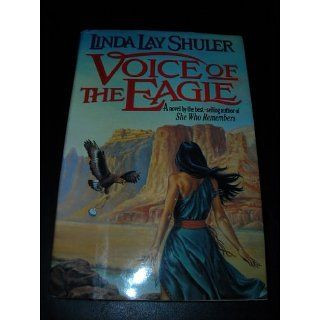 Voice of the Eagle Linda Lay Shuler Englische Bücher