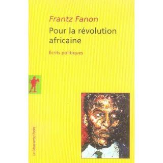 HISTOIRE GEO   ACTUS Pour la revolution africaine ; ecrits politiques