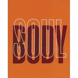 Brazil: Body & Soul: Body and Soul: Edward J. Sullivan