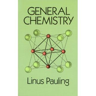 General Chemistry (Dover Books on Chemistry) Linus Pauling