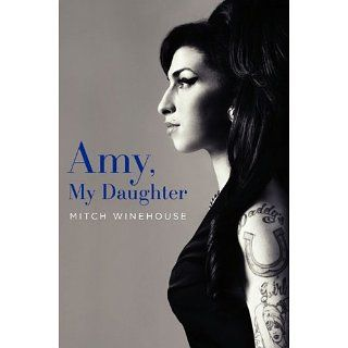 Amy, My Daughter eBook Mitch Winehouse Kindle Shop