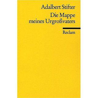 Die Mappe meines Urgrossvaters Adalbert Stifter Bücher