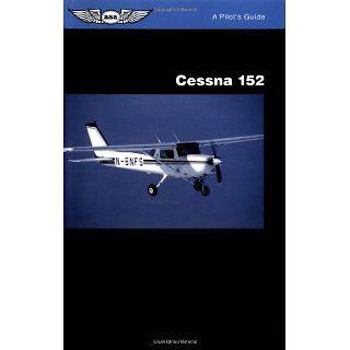 Cessna 152 (ASA Reference Books) Jeremy Pratt 9781560272120