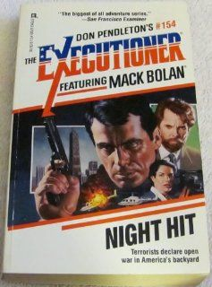 Night Hit (Mack Bolan  the Executioner #154) Pendleton