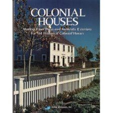 Colonial Houses Modern Floor Plans and Authentic Exteriors for 161