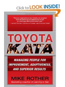 Toyota Kata: Managing People for Improvement, Adaptiveness and