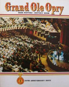 Grand Ole Opry [ 50 Years, 50th Anniversary Issue, 1976, Vol. 6 Ed. 2