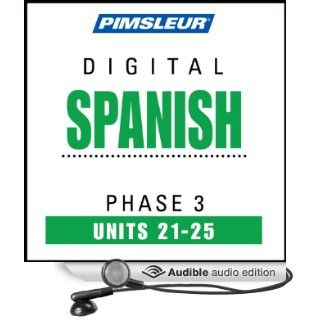 Spanish Phase 3, Unit 21 25 Learn to Speak and Understand