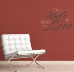 Vinyl Letter Decor Our Family is Raised on Love 12 inch Vinyl Wall