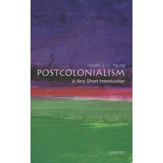 Postcolonialism A Very Short Introduction (9780192801821