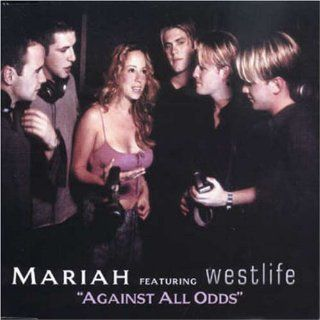 Against All Odds Mariah Carey Featuring Westlife Music