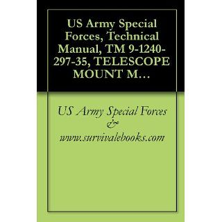 US Army Special Forces, Technical Manual, TM 9 1240 297 35, TELESCOPE