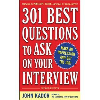 301 Best Questions to Ask on Your Interview, Second Edition John