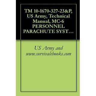TM 10 1670 327 23&P, US Army, Technical Manual, MC 6