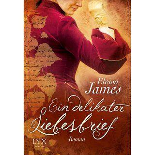 Ein delikater Liebesbrief eBook Eloisa James, Barbara Först