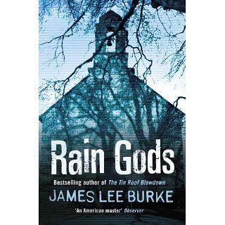 Rain Gods eBook James Lee Burke Kindle Shop