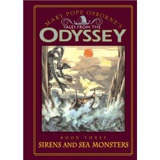 Odyssey #3 Sirens and Sea Monsters Tales from the Odyssey Sirens