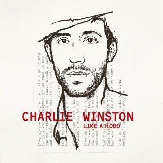 Like A Hobo Charlie Winston MP3 Downloads