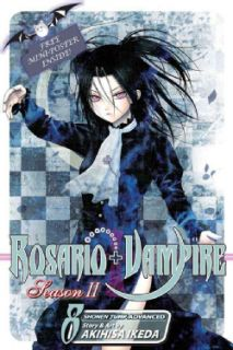 Rosario + Vampire Season II 8 The Secret of the Rosario (Paperback