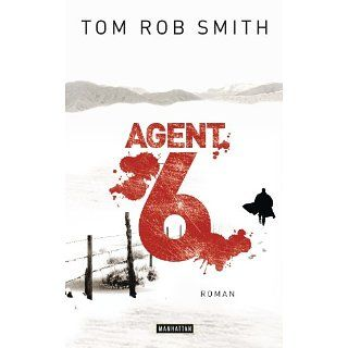 Agent 6 Roman eBook Tom Rob Smith, Eva Kemper Kindle
