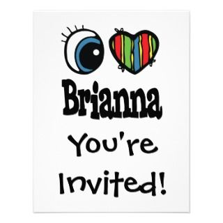 Love Brianna T Shirts, I Love Brianna Gifts, Art, Posters, and more