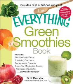The Everything Green Smoothies Book (Paperback) Today $12.67